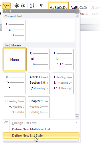Choose the Define New List Style option from the Multilevel List menu